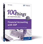 100 Things You Should Know About Financial Accounting with SAP® - Book Cover Thumbnail Image